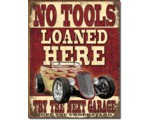 SIGN - NO TOOLS LOANED