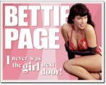 SIGN - BETTIE PAGE - GIRL NEXT DOOR