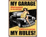 SIGN - MY GARAGE MY RULES