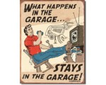SIGN - WHAT HAPPENS IN THE GARAGE