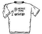 WE HAVE AN MG T-SHIRT
