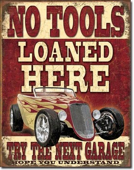 SIGN - NO TOOLS LOANED (D1762)