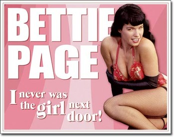 SIGN - BETTIE PAGE - GIRL NEXT DOOR (D1790)